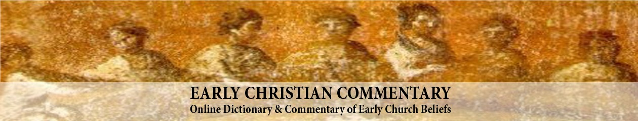 Early Christian Commentary